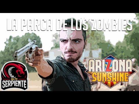 LA PARCA DE LOS ZOMBIES | ARIZONA SUNSHINE - Survival HTC VIVE