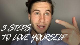 [HOW TO] 3 Steps to Love Yourself - Self-Love Practice
