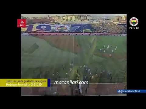 Denizlispor 0 - FENERBAHÇE 4 Şampiyonluk maçı 2003-2004 Sezonu!