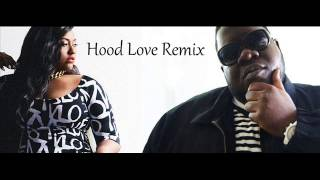 Sweet Bennie Ray & Jazmine Sullivan - Hood Love (Remix)