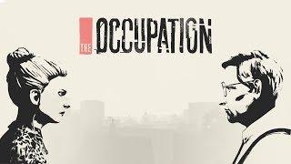 POLITYCZNA INTRYGA! | The Occupation