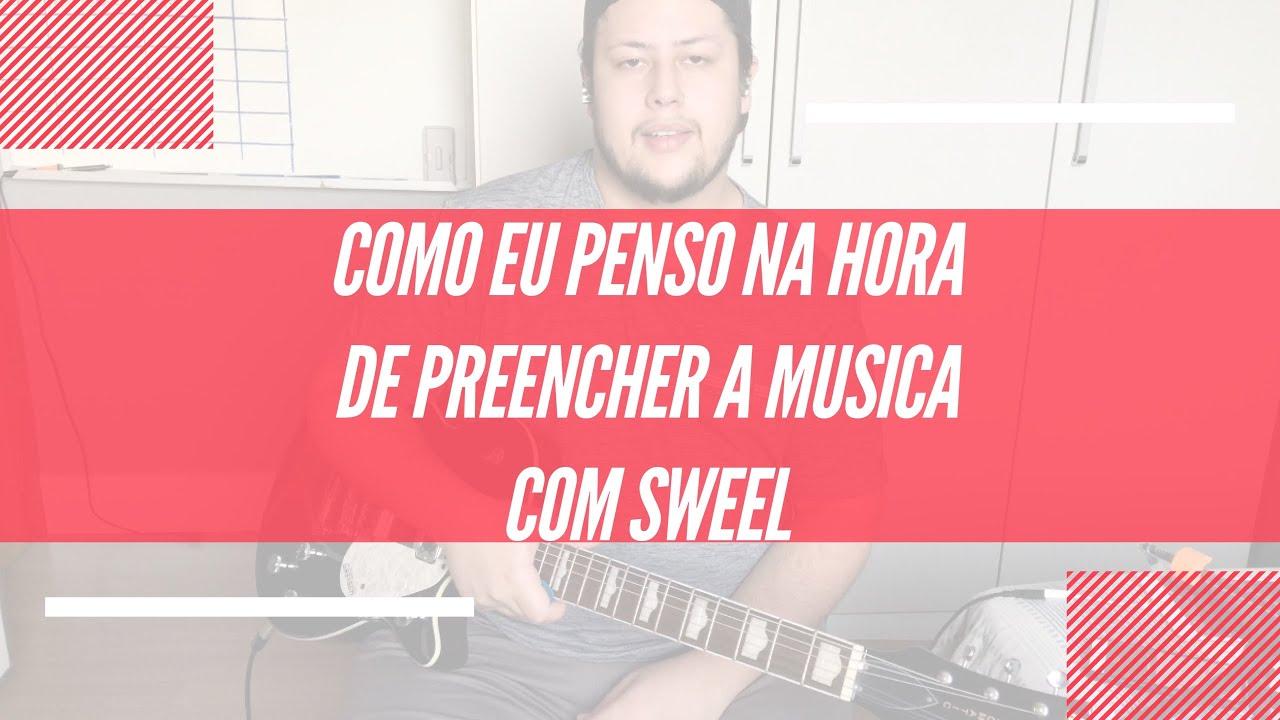 Como Eu Penso Na Hora de Preencher a Musica // Swell // Leonardo Santos