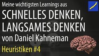 Daniel Kahneman - Schnelles Denken langsames Denken #04 Heuristiken