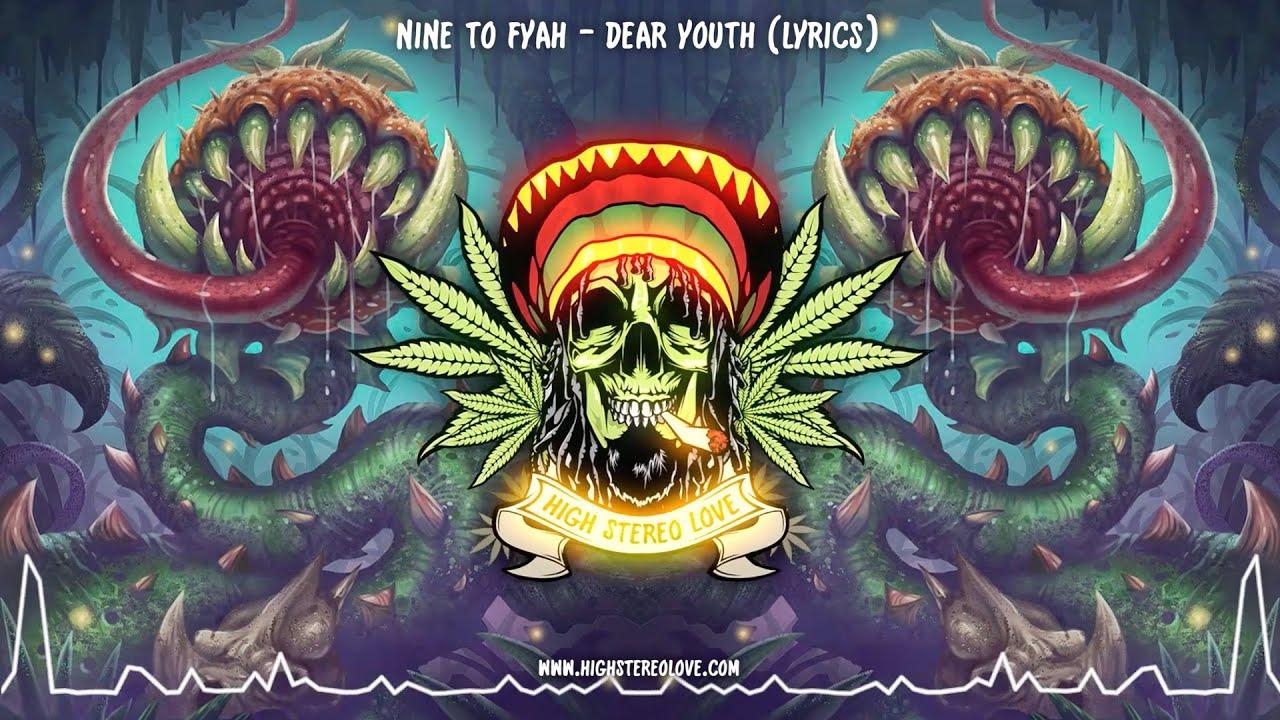 Download Nine to Fyah - Dear Youth (New Reggae 2021 / Lyrics)