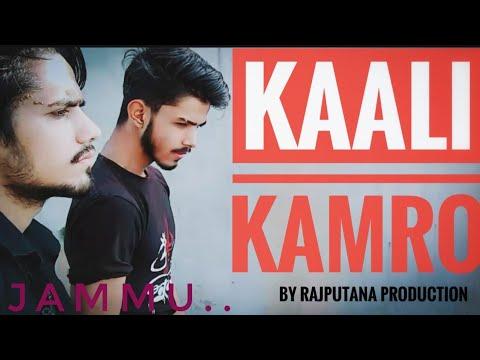 Jammu da kaali kamro song by Rajputana production
