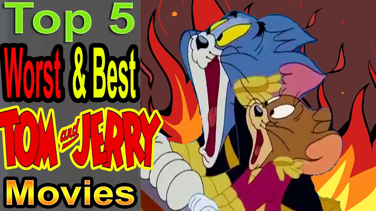 Download Top 5 Worst & Best Tom and Jerry Movies