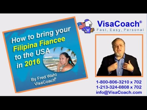 2016:  How To Bring your Filipina Fiancee to the USA? Gen 51