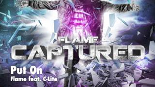 Watch Flame Put On feat CLite  video