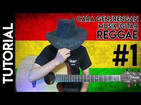 Belajar Genjrengan Gitar Reggae
