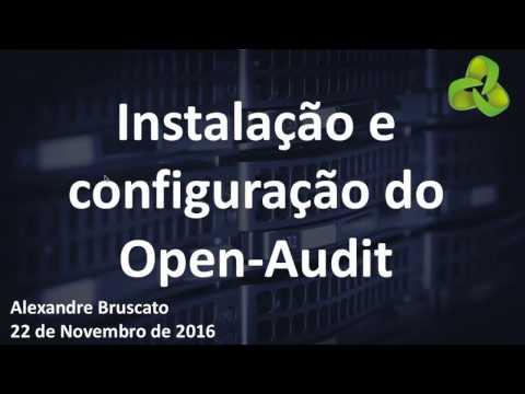 Free Webinar -  Open-AudIT – Introdução e Configuração  Português