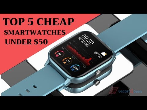 Best Cheap Smartwatches Under $50 to Buy 2020 - Top 6 Cheap Smartwatch Deals