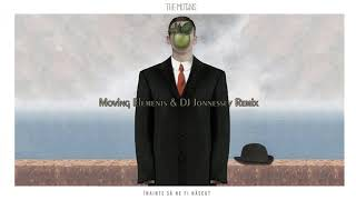 The Motans - Inainte Sa Ne Fi Nascut Moving Elements & DJ Jonnessey Remix