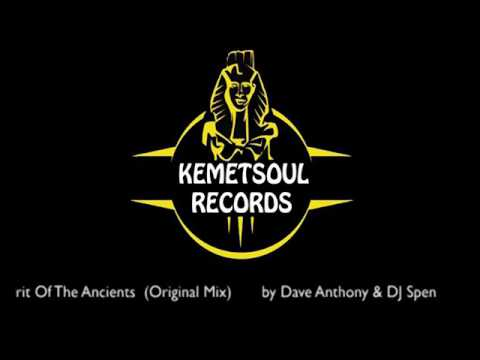 Spirit Of The Ancients  Original Mix - by Dave Anthony & DJ Spen - Voices EP