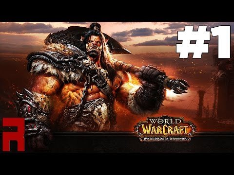World of Warcraft: Warlords of Draenor - Episodio 1 - La apertura del portal
