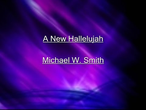 A New Hallelujah Lyrics Video