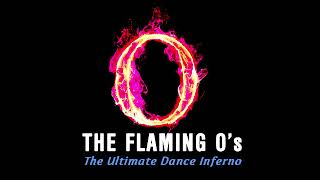 The Flaming O's Here I Go Again