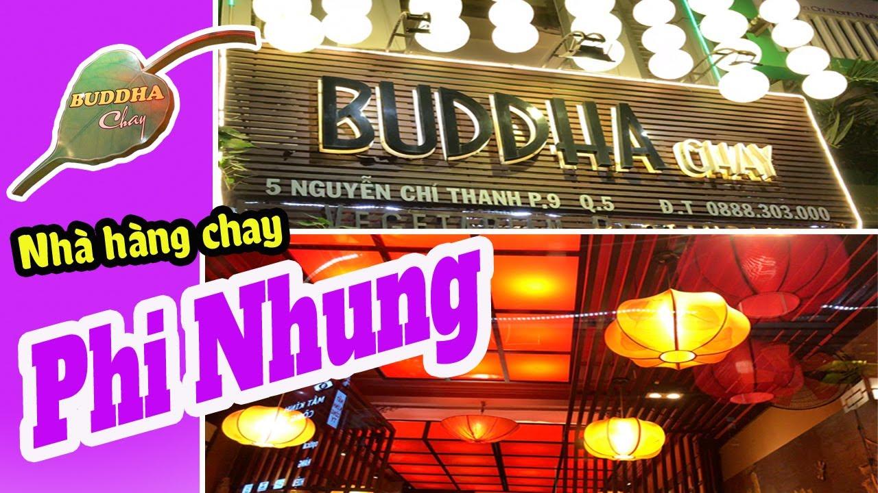Nhà Hàng Chay BUDDHA PHI NHUNG Quận 5 Trang Trí Đẹp Món Ăn Ngon | Buddha Chay | Vegan TV - YouTube