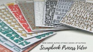 Alpha Attack | Episode 11| Scrapbook Process Video | ScrappyNerdUK