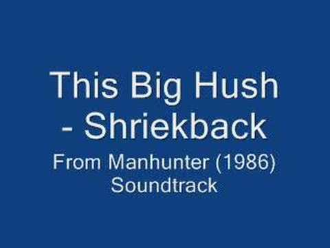 This Big Hush - Shriekback