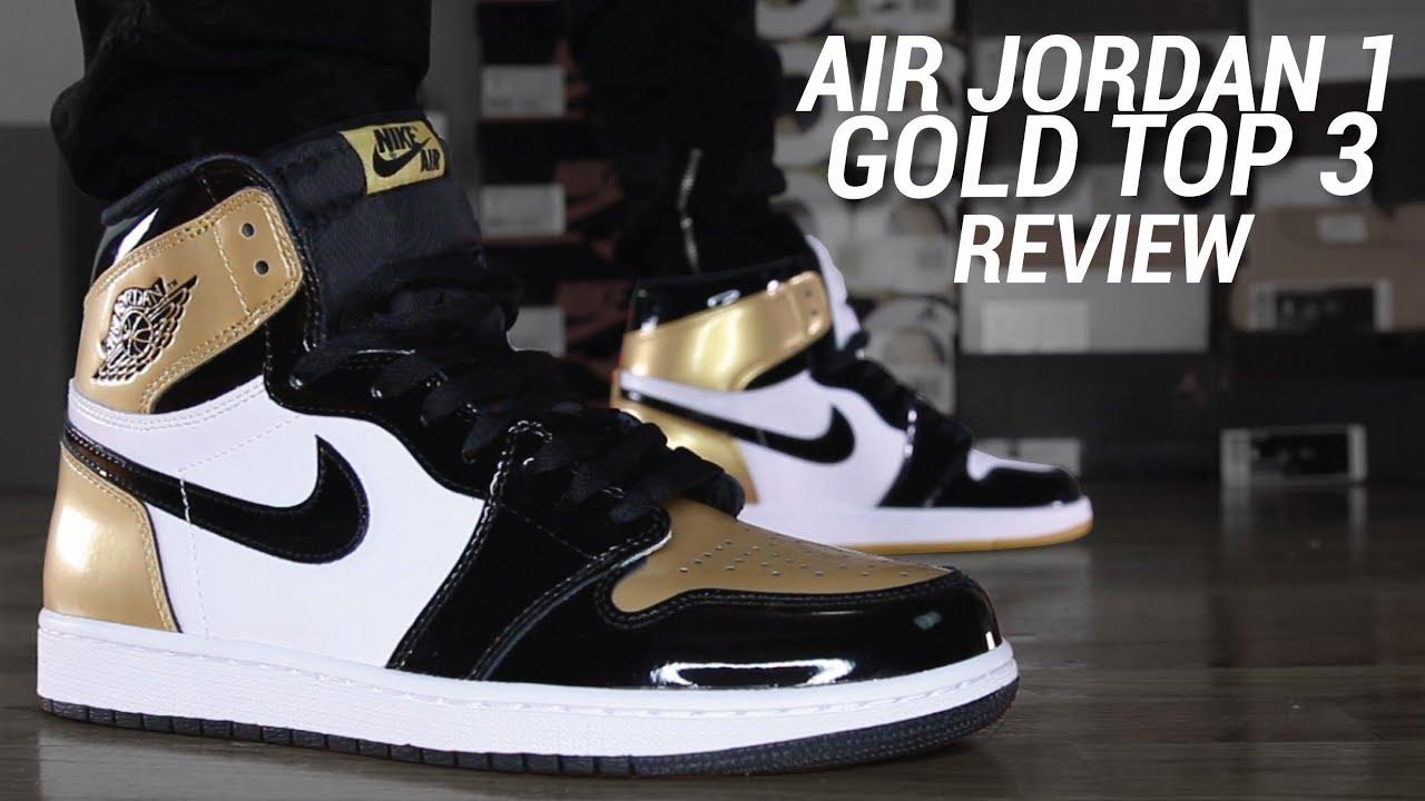 the best attitude d3f63 4dab4 AIR JORDAN 1 GOLD TOP 3 REVIEW
