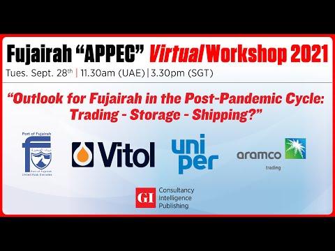"""LIVE NOW - Fujairah """"APPEC"""" Virtual Workshop 2021"""