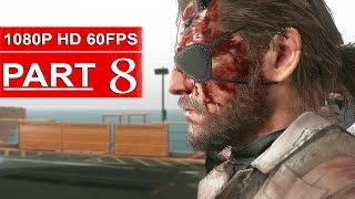 Metal Gear Solid 5 The Phantom Pain Gameplay Walkthrough Part 8 [1080p HD 60FPS] - No Commentary