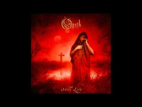 Opeth  Still Life: Remastered Full Album