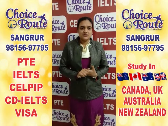 Congratulations Harpreet Kaur - Choice Route is the Best PTE and IELTS institute in Sangrur City.