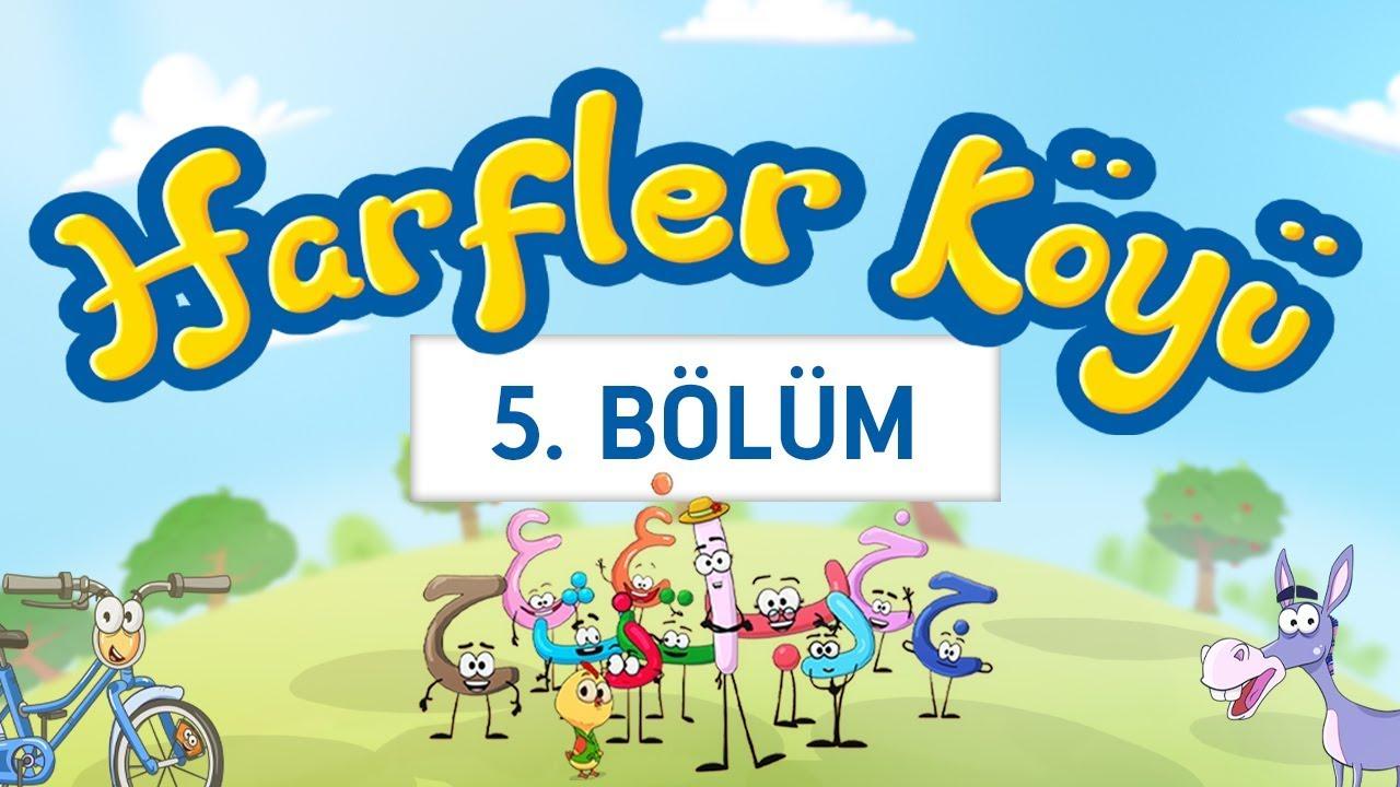 Harfler Köyü - 5.Bölüm