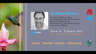 Sir Robert Watson on #GEFlive 56th GEF Council