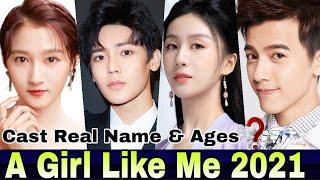 A Girl Like Me Chinese Drama Cast Real Name & Ages    Gabrielle Guan, Neo Hou, Li Chung Lin, Xia Nan
