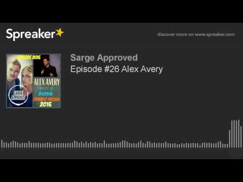 Episode #26 Alex Avery