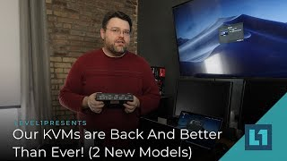New KVMs -- Back And Better Than Ever! (2 New Models - USBc and HDMI)