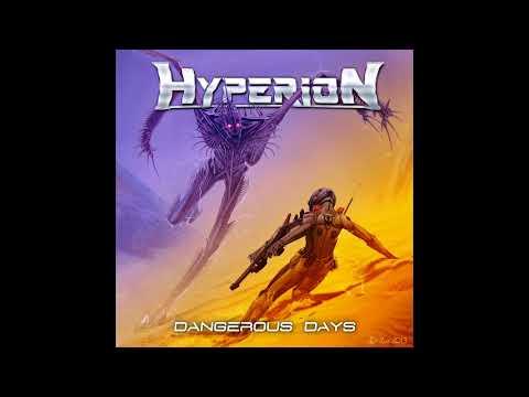 Hyperion - Dangerous Days (2017)