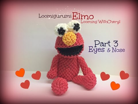 Rainbow Loom EYES for ELMO (Part 3 of 3) Loomigurumi Amigurumi Hook Only Лумигуруми
