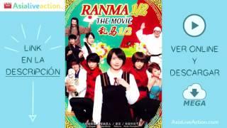 Ranma ½ - LIVE ACTION ( ONLINE + MEGA )