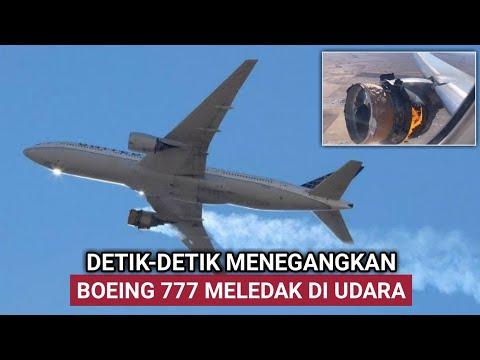 DETIK-DETIK PESAWAT BOEING 777 MELED4K & TERBAKAR SAAT TERBANG