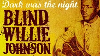 Blind Willie Johnson - Best Of Blind Willie Johnson