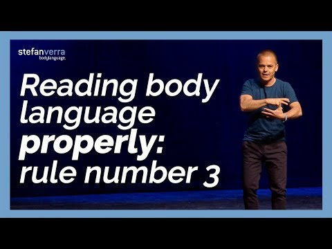 Reading body language properly: rule number 3
