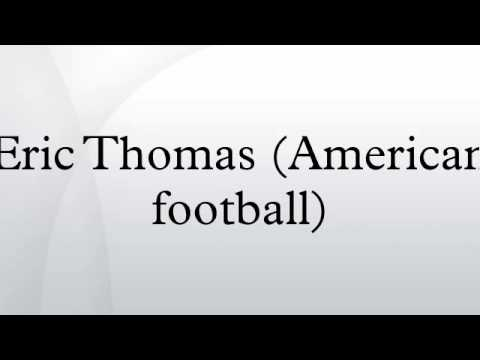 Eric Thomas (American football)