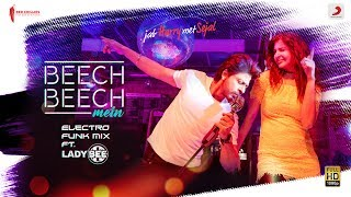 Beech Beech Mein-  Remix by Lady Bee – Jab Harry Met Sejal l Shah Rukh l Anush …
