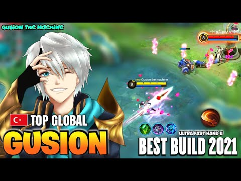GUSION BEST BUILD 2021   TOP GLOBAL GUSION Gusion The Machine GAMEPLAY   MOBILE LEGENDS