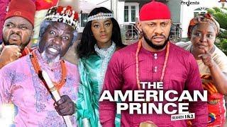 THE AMERICAN PRINCE  Season 1 - Yul Edochie2019 Latest Nigerian Nollywood Movie