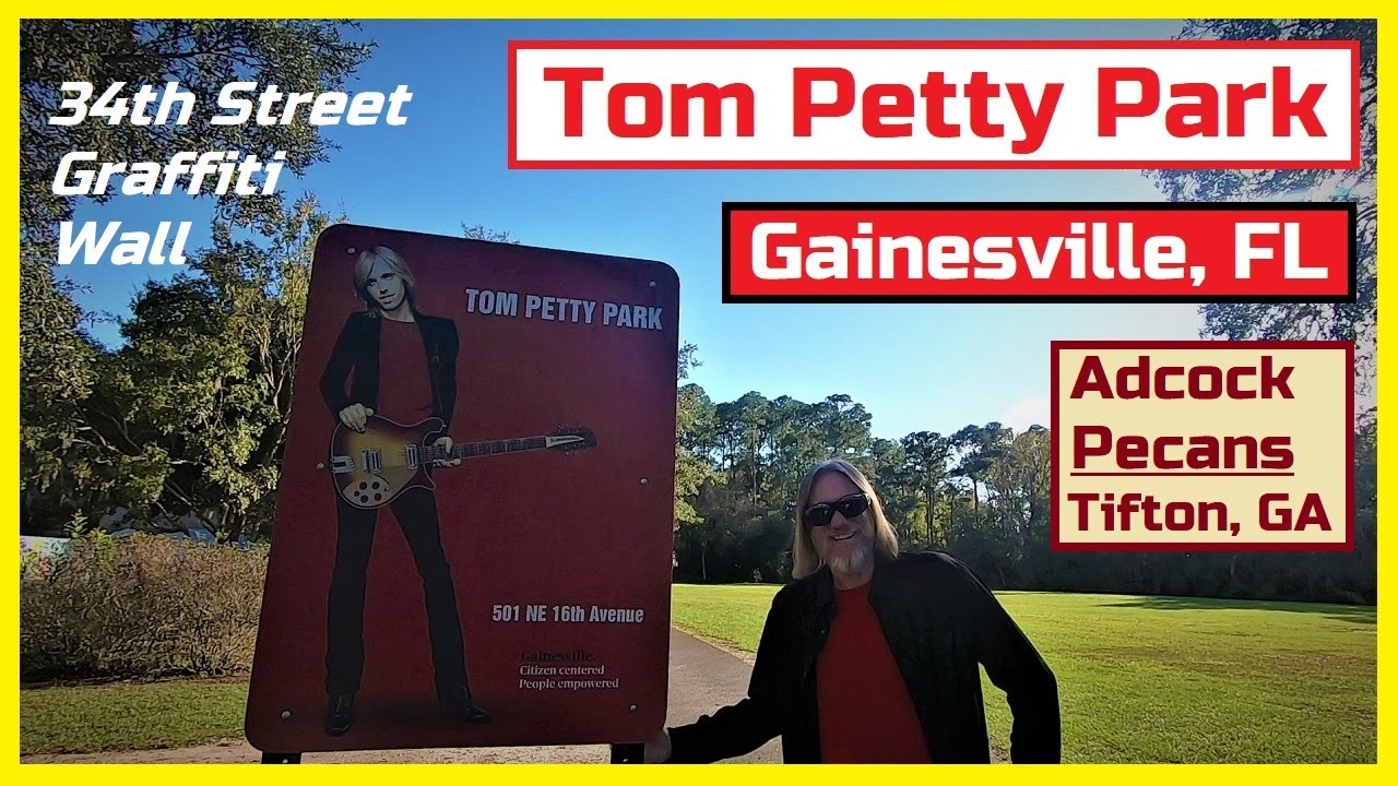 Tom Petty Park & 34th Street Graffiti Wall in Gainesville, FL and Adcock Pecans in Tifton, GA