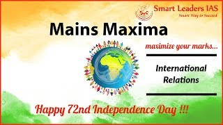 Mains Maxima | Session-1 | International Relations | Smart Leaders IAS