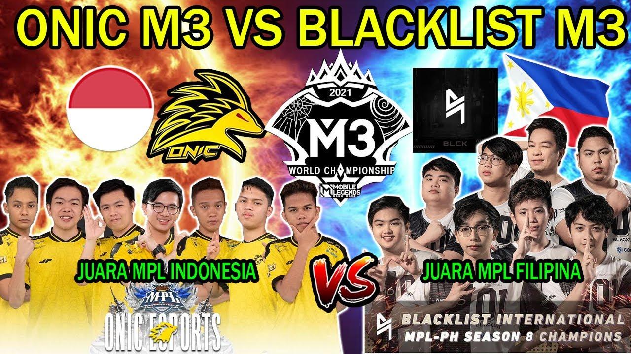 ONIC M3 VS BLACKLIST M3. JUARA MPL INDONESIA VS JUARA MPL FILIPINA!