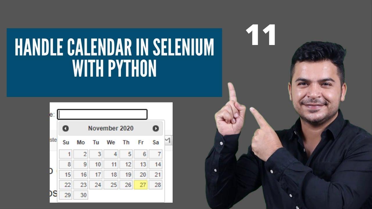 How To Handle Calendar In Selenium Webdriver Using Python