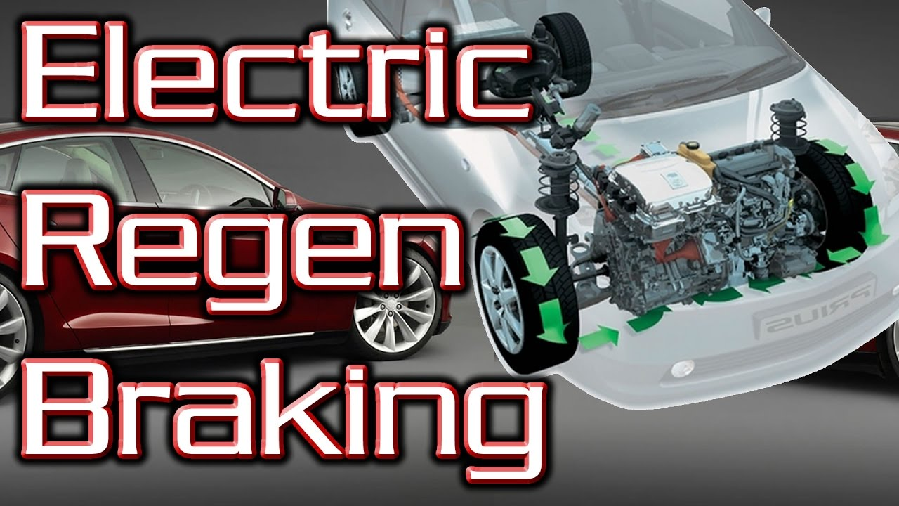 How Does Regenerative Braking Work Electric Car Explained
