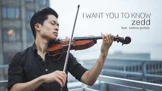 I Want You To Know - Zedd feat. Selena Gomez - Violin and Piano Cover - Daniel Jang