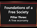 Foundations of a Free Society: A free economy